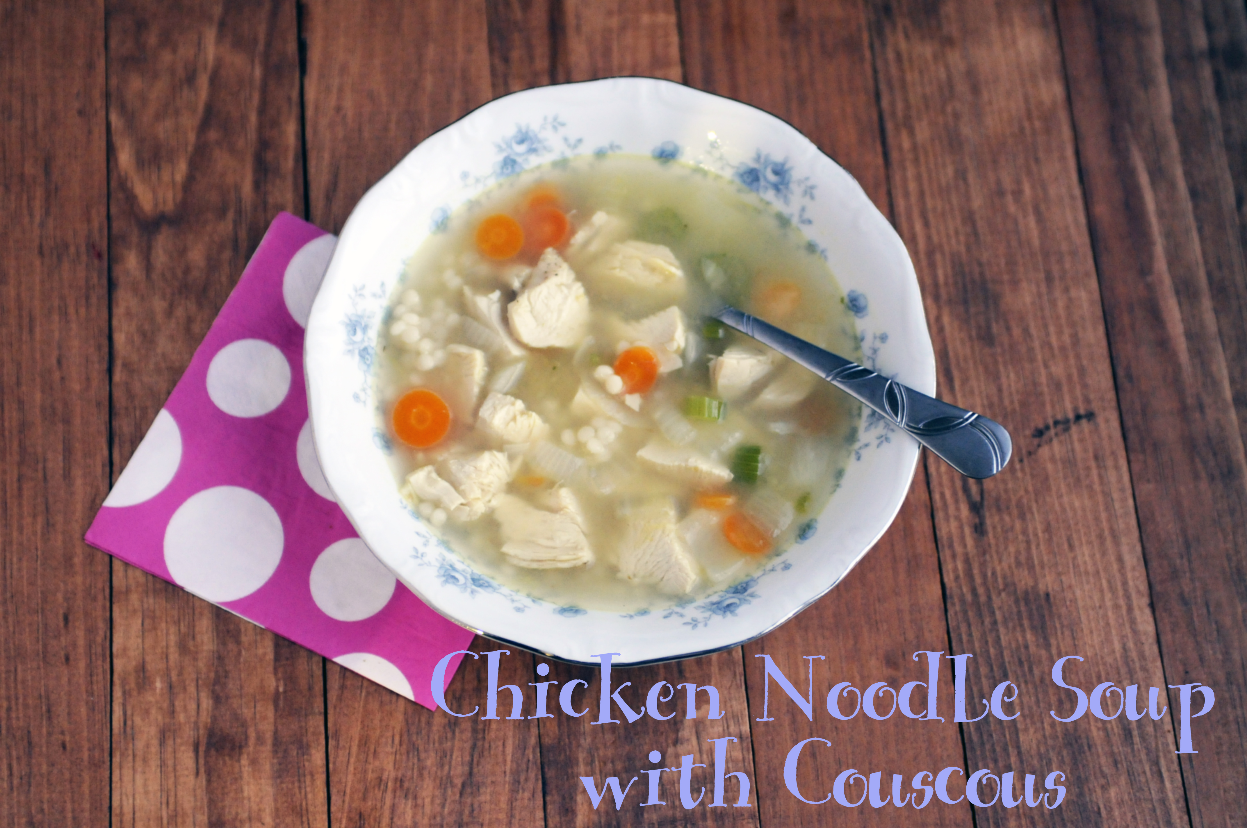 Chicken Noodle Soup with Couscous